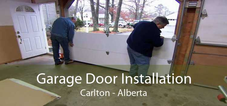 Garage Door Installation Carlton - Alberta