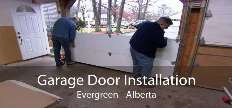 Garage Door Installation Evergreen - Alberta