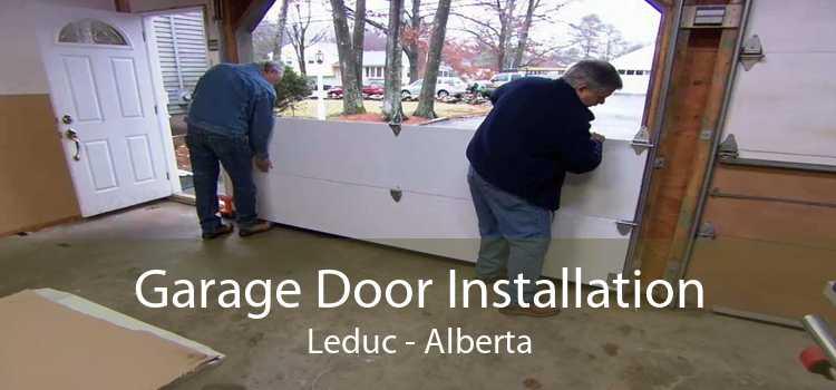 Garage Door Installation Leduc - Alberta