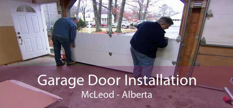 Garage Door Installation McLeod - Alberta