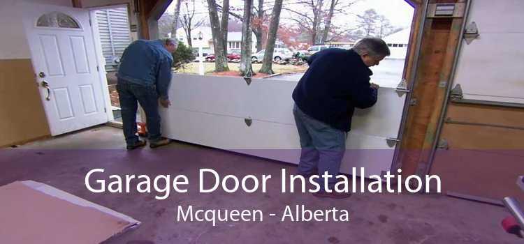 Garage Door Installation Mcqueen - Alberta