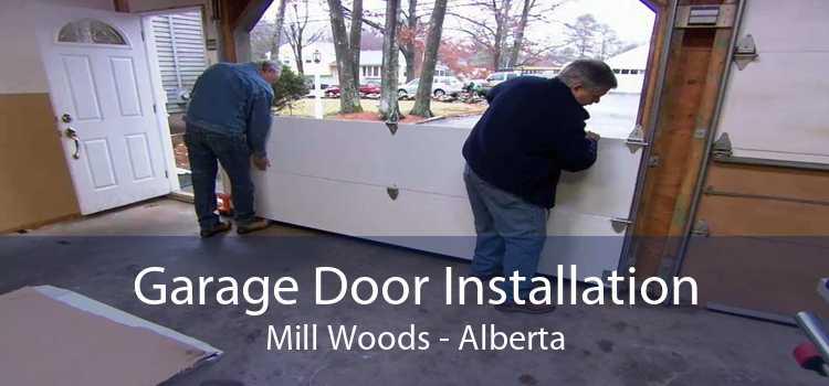 Garage Door Installation Mill Woods - Alberta