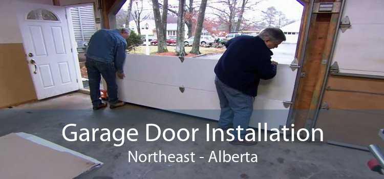 Garage Door Installation Northeast - Alberta
