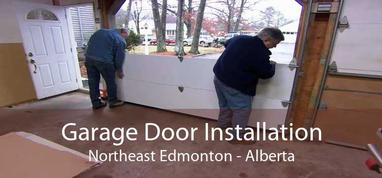 Garage Door Installation Northeast Edmonton - Alberta