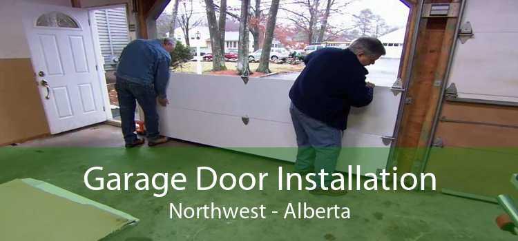 Garage Door Installation Northwest - Alberta