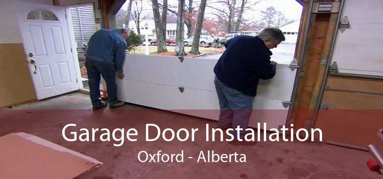 Garage Door Installation Oxford - Alberta