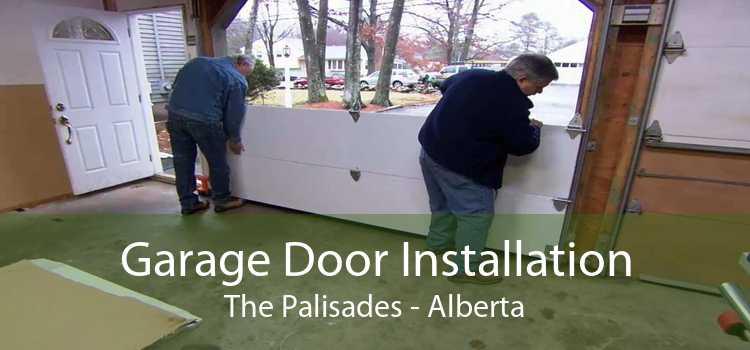 Garage Door Installation The Palisades - Alberta