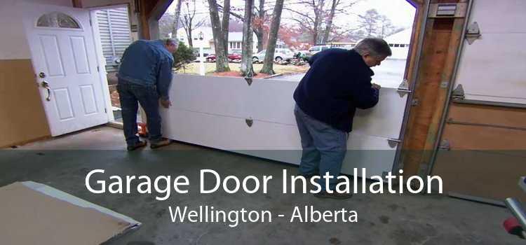 Garage Door Installation Wellington - Alberta