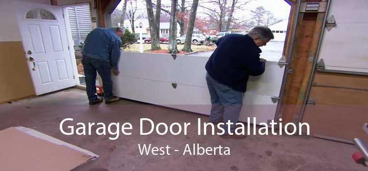 Garage Door Installation West - Alberta