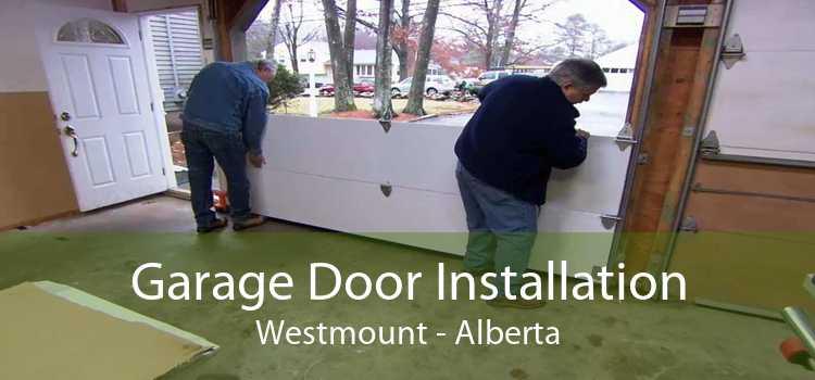 Garage Door Installation Westmount - Alberta