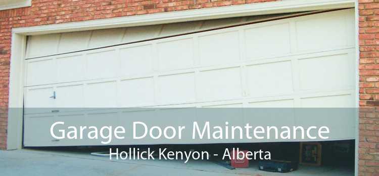 Garage Door Maintenance Hollick Kenyon - Alberta