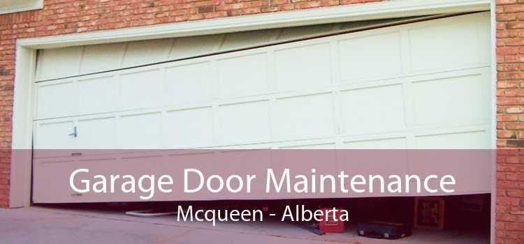 Garage Door Maintenance Mcqueen - Alberta