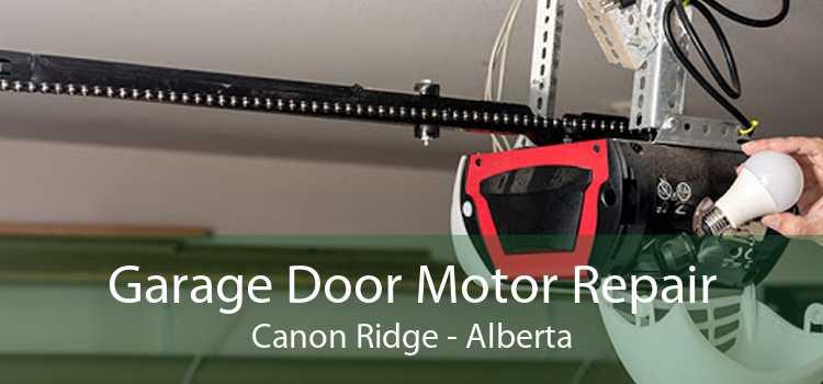 Garage Door Motor Repair Canon Ridge - Alberta