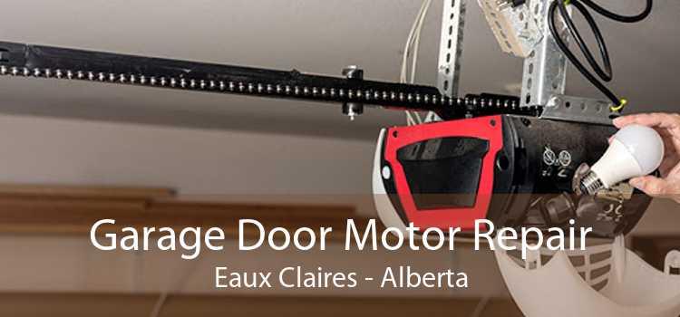 Garage Door Motor Repair Eaux Claires - Alberta
