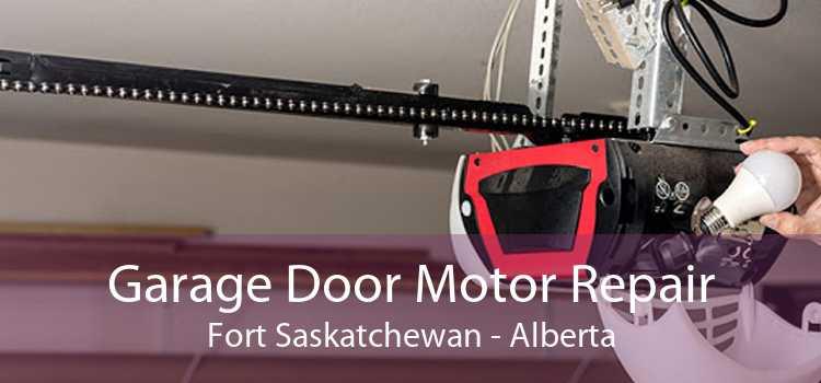Garage Door Motor Repair Fort Saskatchewan - Alberta