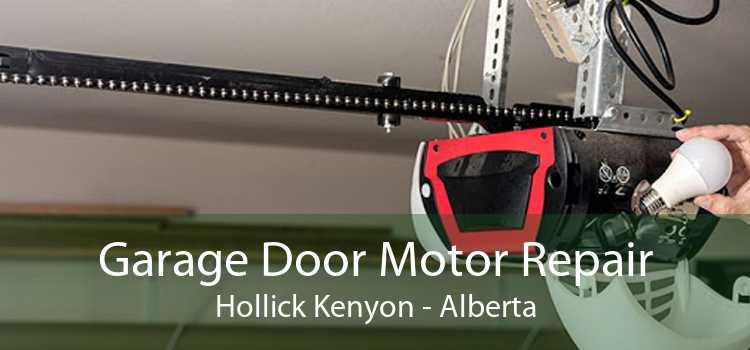 Garage Door Motor Repair Hollick Kenyon - Alberta