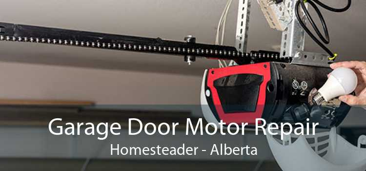 Garage Door Motor Repair Homesteader - Alberta