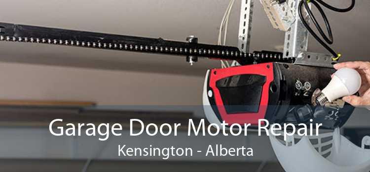 Garage Door Motor Repair Kensington - Alberta