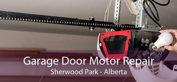 Garage Door Motor Repair Sherwood Park - Alberta