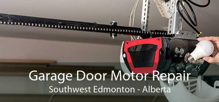 Garage Door Motor Repair Southwest Edmonton - Alberta