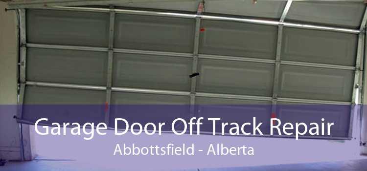 Garage Door Off Track Repair Abbottsfield - Alberta