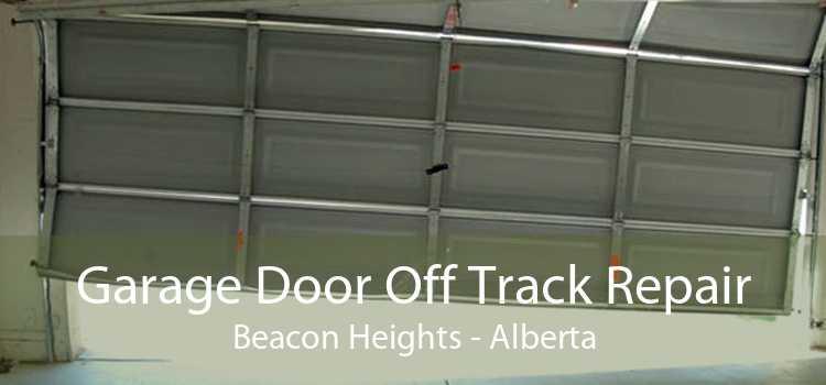 Garage Door Off Track Repair Beacon Heights - Alberta