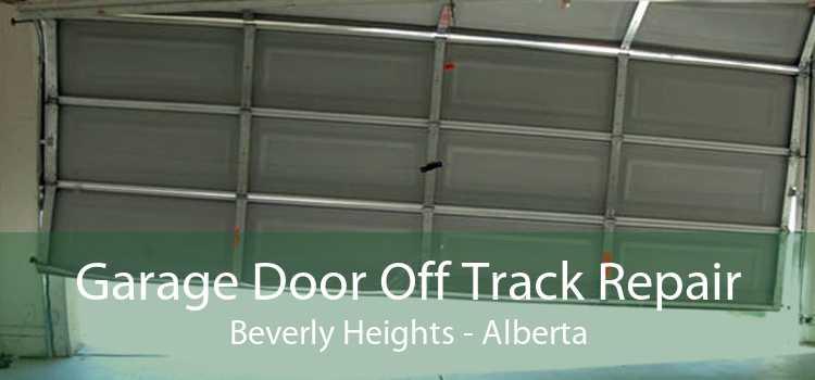 Garage Door Off Track Repair Beverly Heights - Alberta