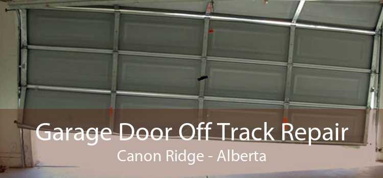 Garage Door Off Track Repair Canon Ridge - Alberta