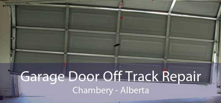 Garage Door Off Track Repair Chambery - Alberta
