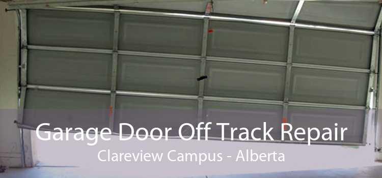 Garage Door Off Track Repair Clareview Campus - Alberta