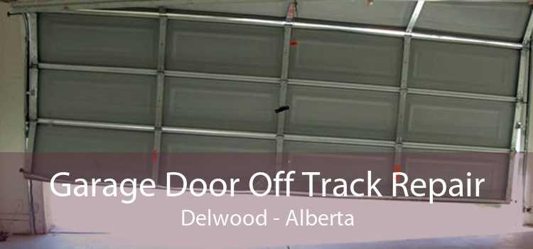 Garage Door Off Track Repair Delwood - Alberta