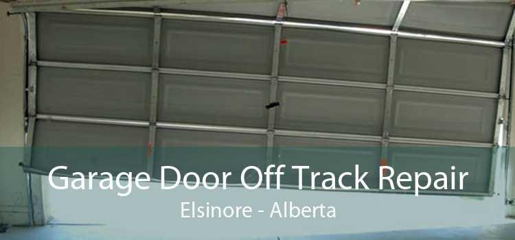 Garage Door Off Track Repair Elsinore - Alberta