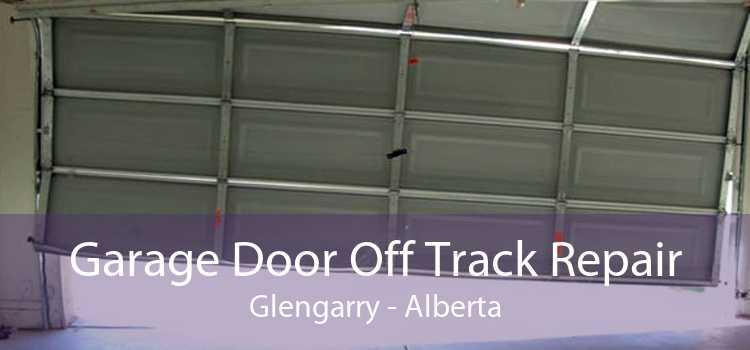 Garage Door Off Track Repair Glengarry - Alberta