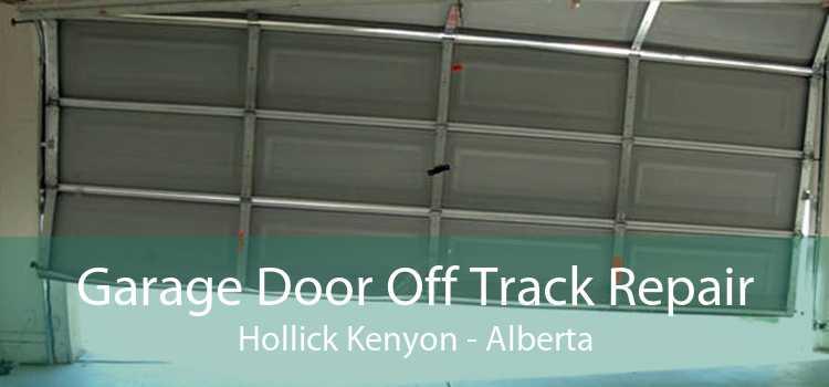 Garage Door Off Track Repair Hollick Kenyon - Alberta