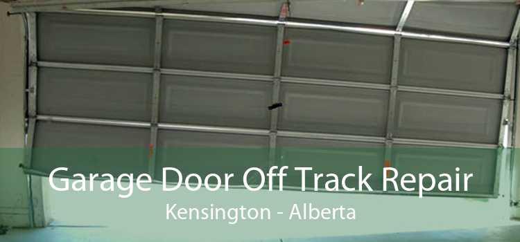 Garage Door Off Track Repair Kensington - Alberta