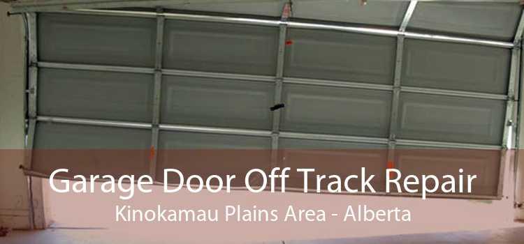 Garage Door Off Track Repair Kinokamau Plains Area - Alberta