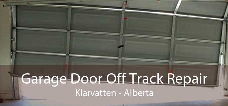 Garage Door Off Track Repair Klarvatten - Alberta