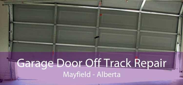 Garage Door Off Track Repair Mayfield - Alberta