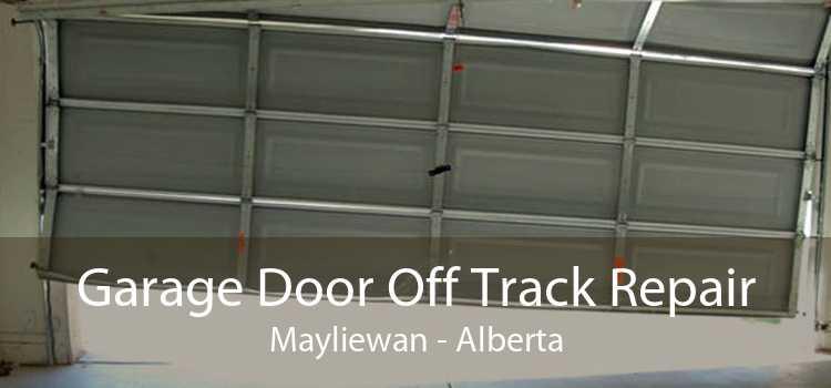 Garage Door Off Track Repair Mayliewan - Alberta