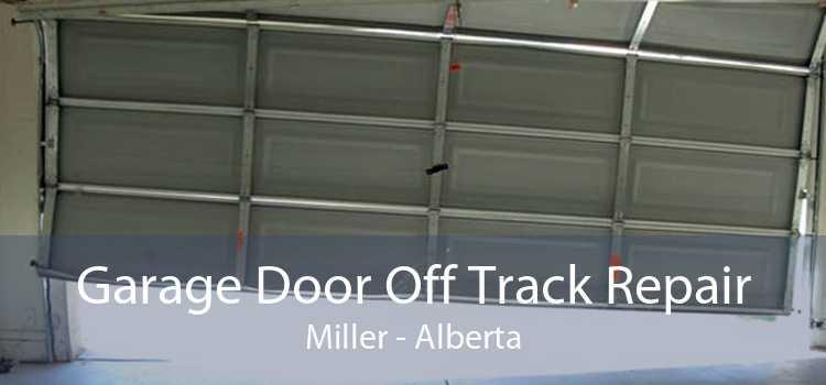 Garage Door Off Track Repair Miller - Alberta