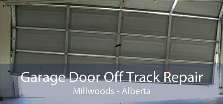 Garage Door Off Track Repair Millwoods - Alberta