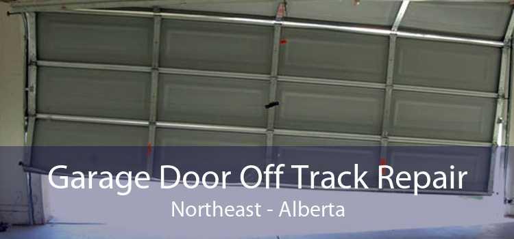 Garage Door Off Track Repair Northeast - Alberta