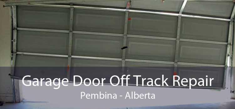 Garage Door Off Track Repair Pembina - Alberta