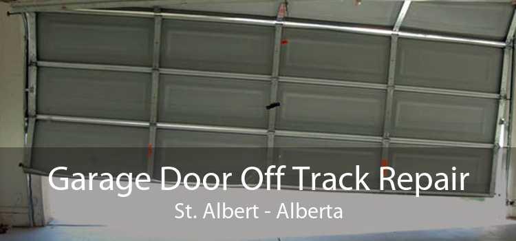 Garage Door Off Track Repair St. Albert - Alberta