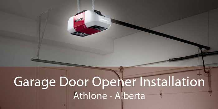 Garage Door Opener Installation Athlone - Alberta