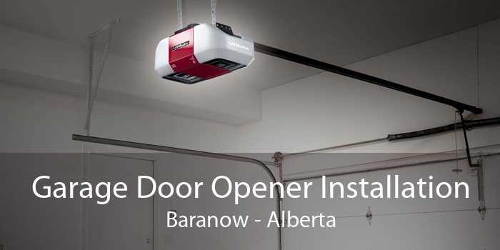 Garage Door Opener Installation Baranow - Alberta