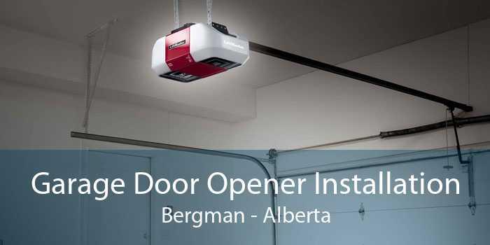Garage Door Opener Installation Bergman - Alberta