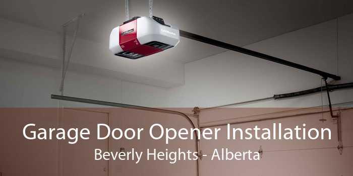 Garage Door Opener Installation Beverly Heights - Alberta