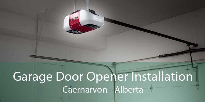 Garage Door Opener Installation Caernarvon - Alberta