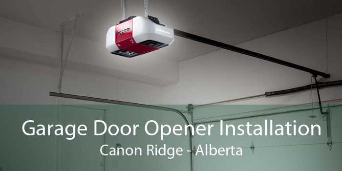Garage Door Opener Installation Canon Ridge - Alberta